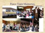 peace train memories