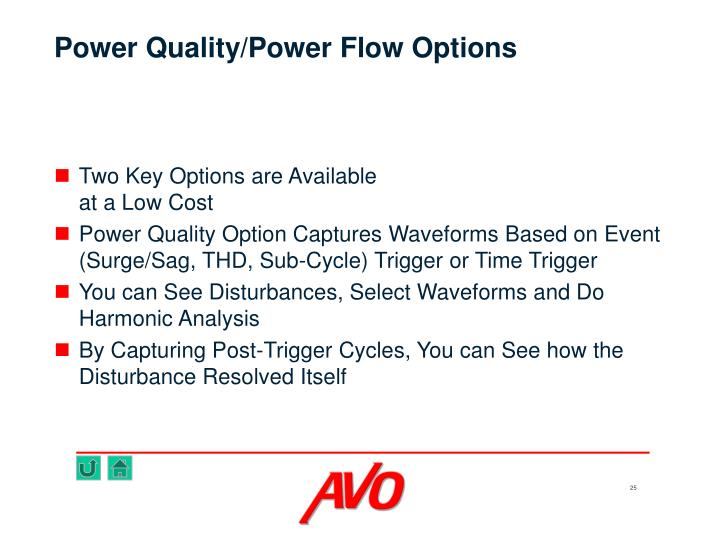 Power Quality/Power Flow Options