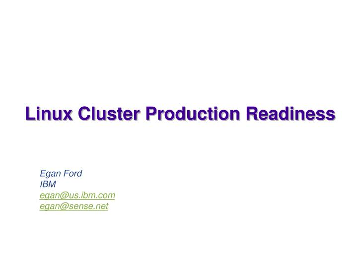 linux cluster production readiness n.