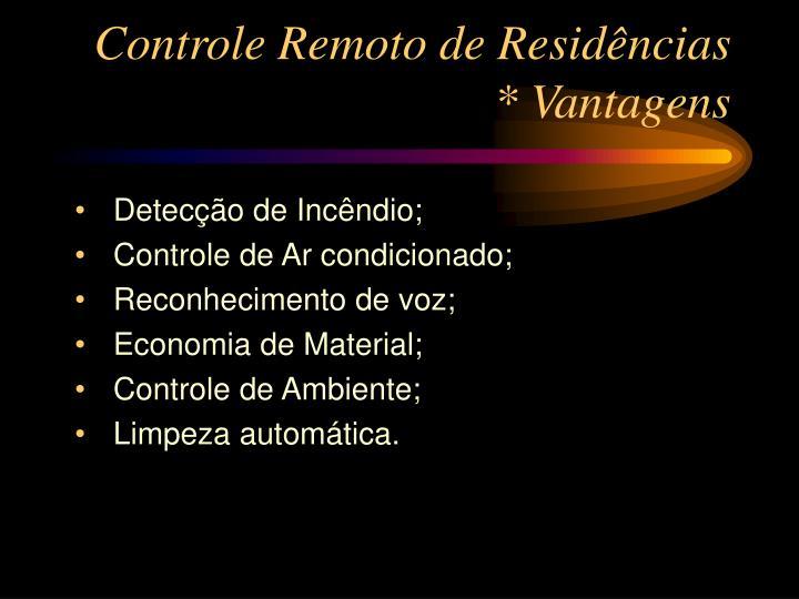 Controle remoto de resid ncias vantagens1
