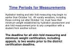 time periods for measurements
