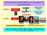 contexto hist rico cultural y filos fico