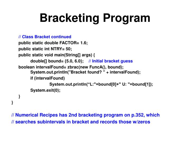 Bracketing Program