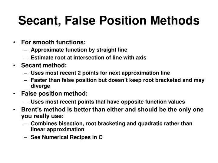 Secant, False Position Methods