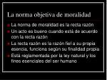 la norma objetiva de moralidad