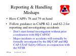 reporting handling mishaps
