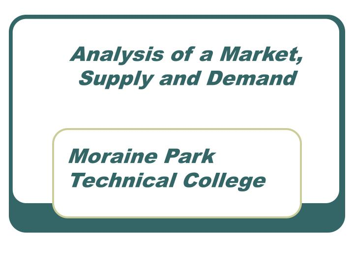analysis of a market supply and demand n.