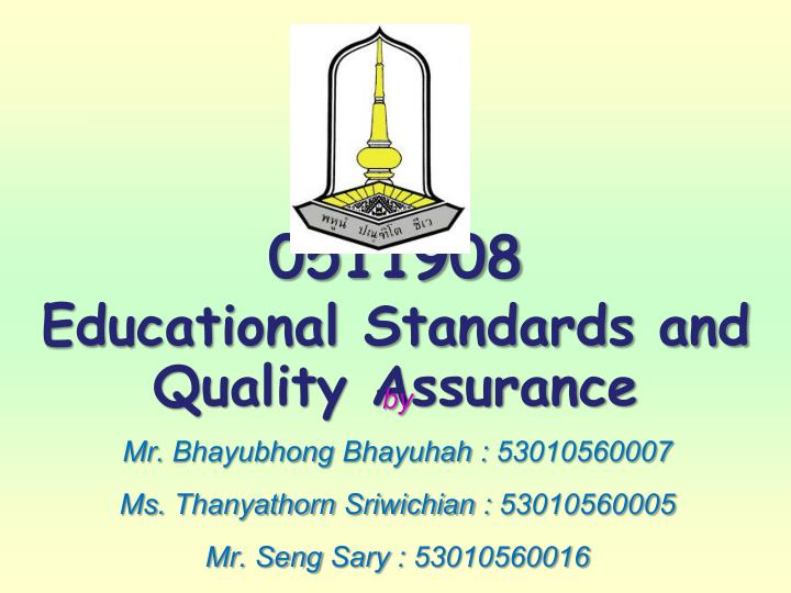 0511908 educational standards and quality assurance n.