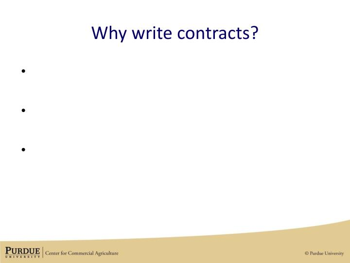 Why write contracts?