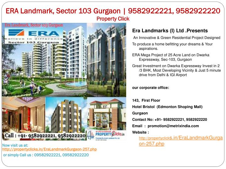 Era landmark sector 103 gurgaon 9582922221 9582922220 property click