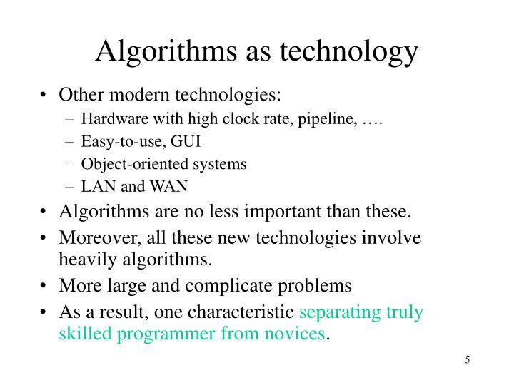 Algorithms as technology