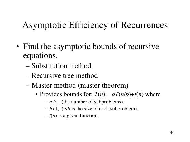 Asymptotic Efficiency of Recurrences
