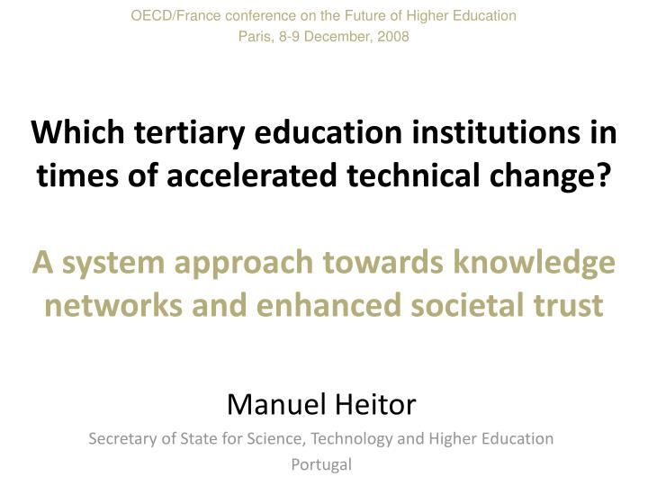 manuel heitor secretary of state for science technology and higher education portugal