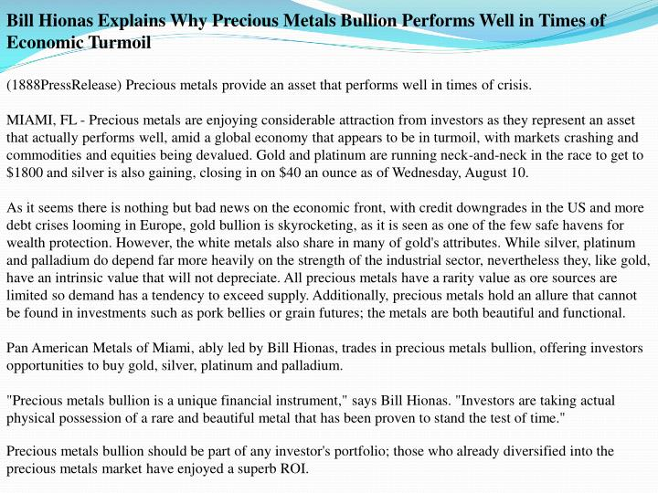 Bill Hionas Explains Why Precious Metals Bullion Performs Well in Times of Economic Turmoil