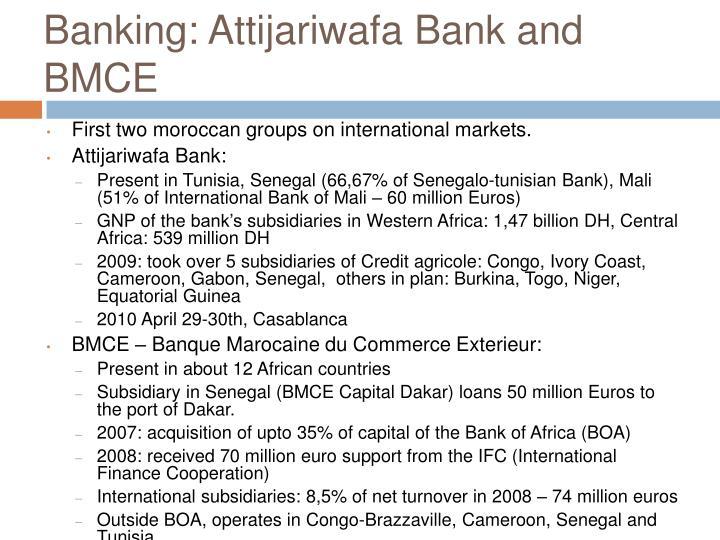 Banking: Attijariwafa Bank and BMCE