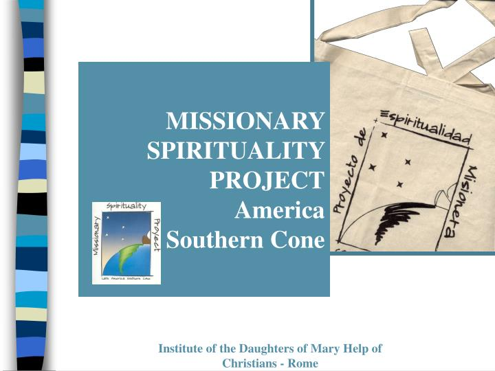 missionary spirituality project america southern cone n.