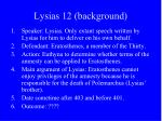 lysias 12 background