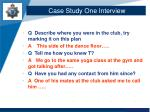 case study one interview1