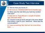 case study two interview1