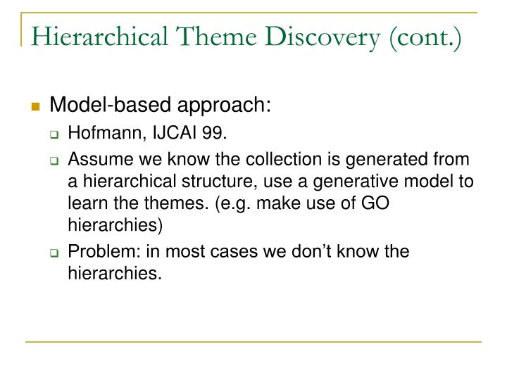 Hierarchical Theme Discovery (cont.)