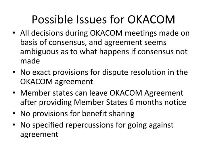Possible Issues for OKACOM