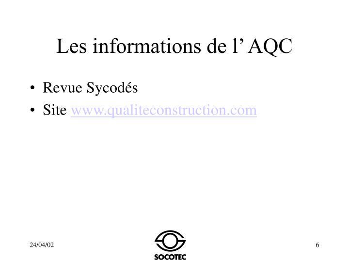Les informations de l' AQC
