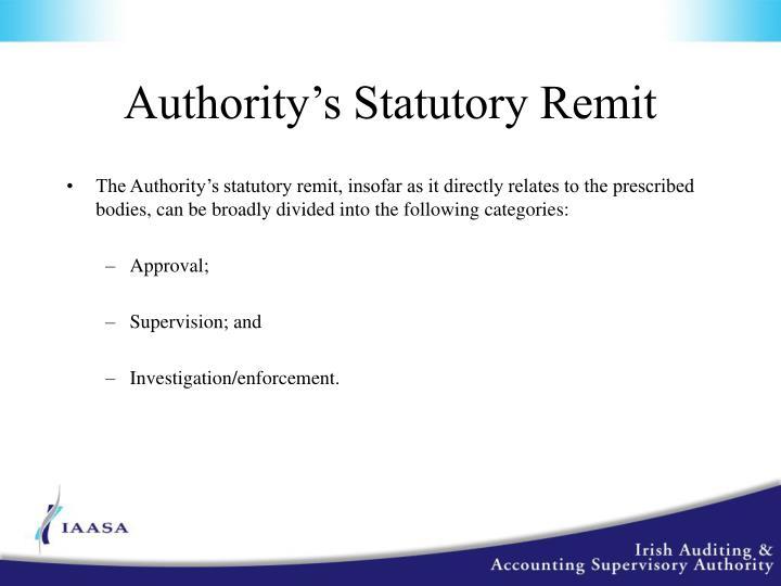 Authority's Statutory Remit