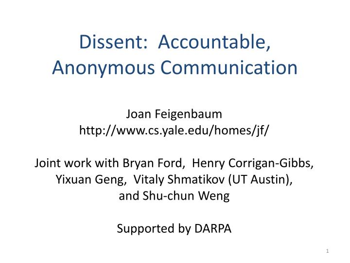 Dissent accountable anonymous communication