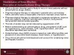 maintenance of sinus rhythm principles of antiarrhythmic drug therapy