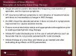 maintenance of sinus rhythm principles of antiarrhythmic drug therapy1