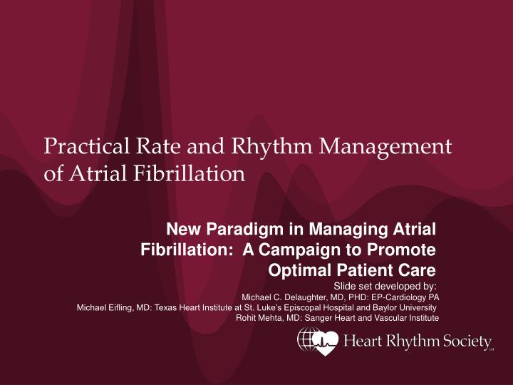 practical rate and rhythm management of atrial fibrillation n.