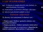 3 les pulpopathies