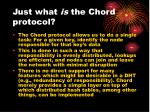 just what is the chord protocol