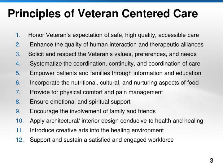 Principles of veteran centered care