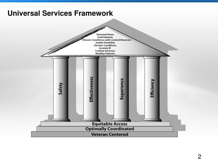 Universal services framework