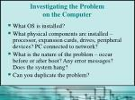 investigating the problem on the computer