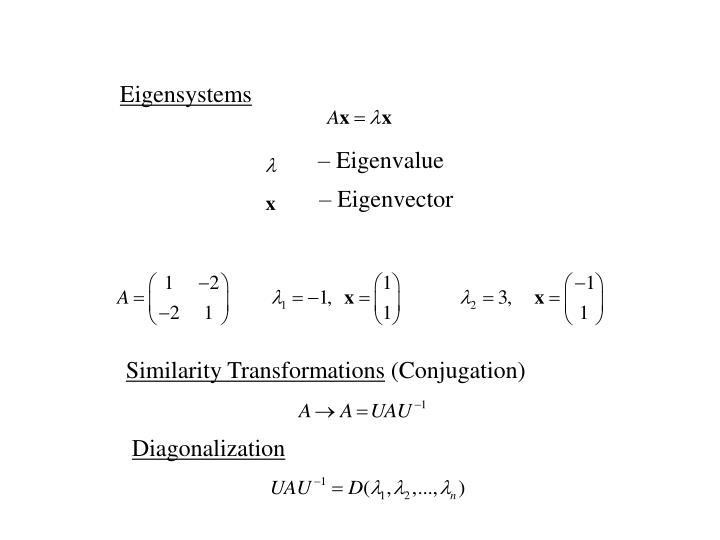 Eigensystems