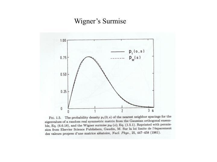 Wigner's Surmise