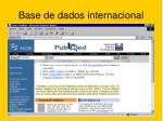 base de dados internacional