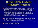 division of plant industry regulatory response
