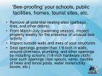 bee proofing your schools public facilities homes tourist sites etc
