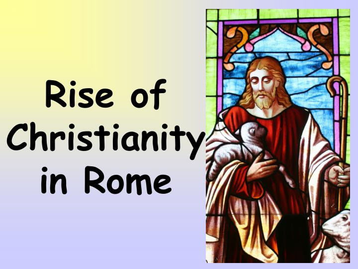 rise of christianity in rome n.