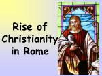 rise of christianity in rome