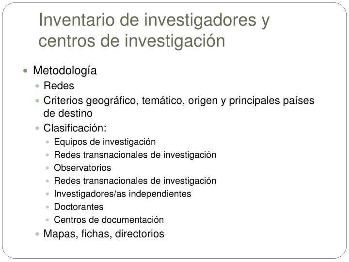 Inventario de investigadores y centros de investigación