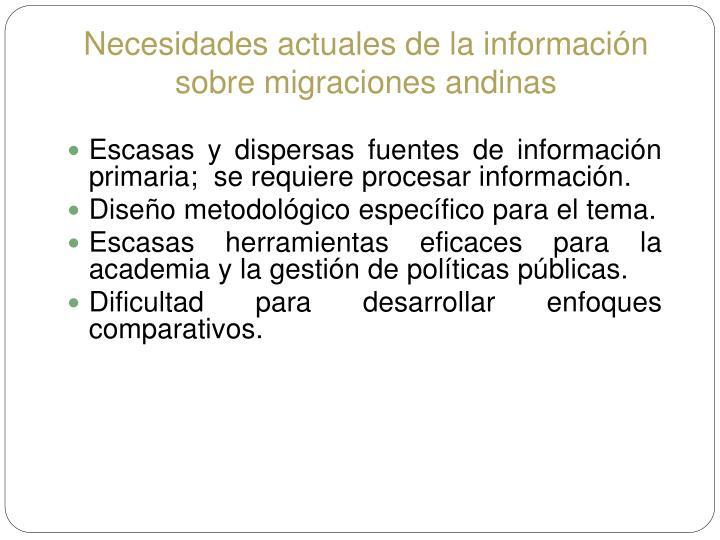 Necesidades actuales de la información sobre migraciones andinas