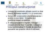 principiul construc ionist