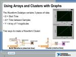 using arrays and clusters with graphs