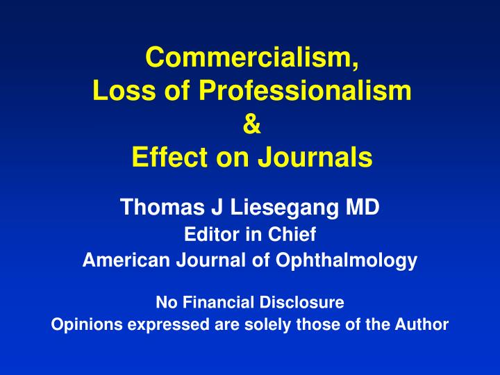 Commercialism loss of professionalism effect on journals
