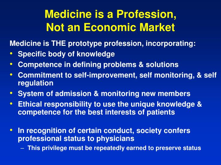 Medicine is a Profession,
