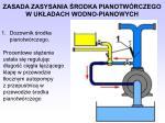 zasada zasysania rodka pianotw rczego w uk adach wodno pianowych